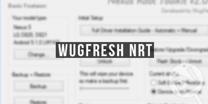 Got a Nexus Device? Here's Why You Need WugFresh NRT