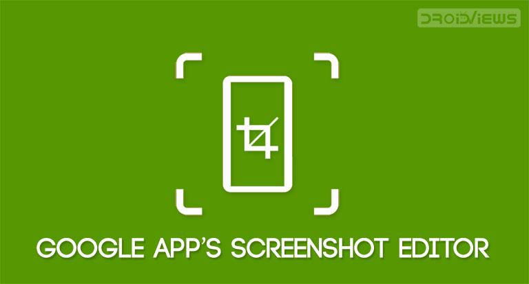 google app screenshot capture editor