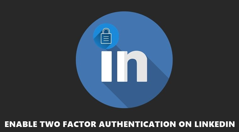 Zwei-Faktor-Authentifizierung Linkedin