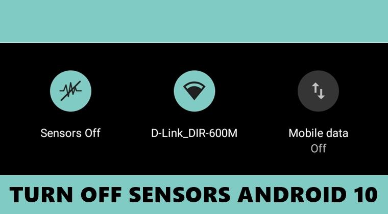 schalten sie Sensoren android 10 aus