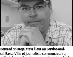 Photo vue de près de Bernard St-Onge: homme d'environ 40 ans, mains croisés devant son menton, lunettes, regard à la fois sérieux et sympathique, casquette.