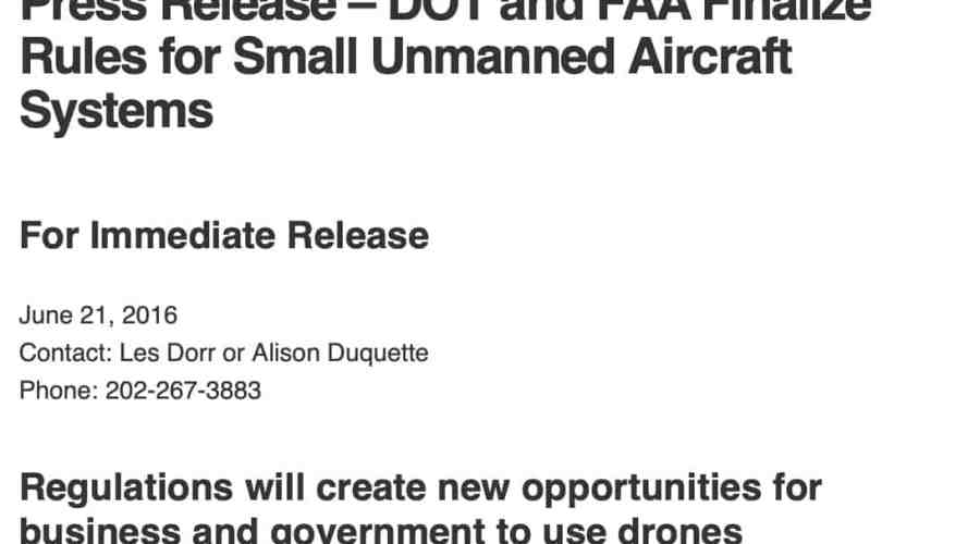 DOT and FAA Finalize Rules-for-Small Unmanned Aircraft Systems