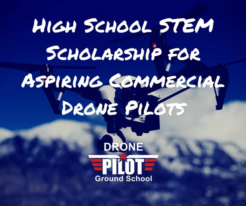 High School STEM Scholarship for Aspiring Commercial Drone Pilots
