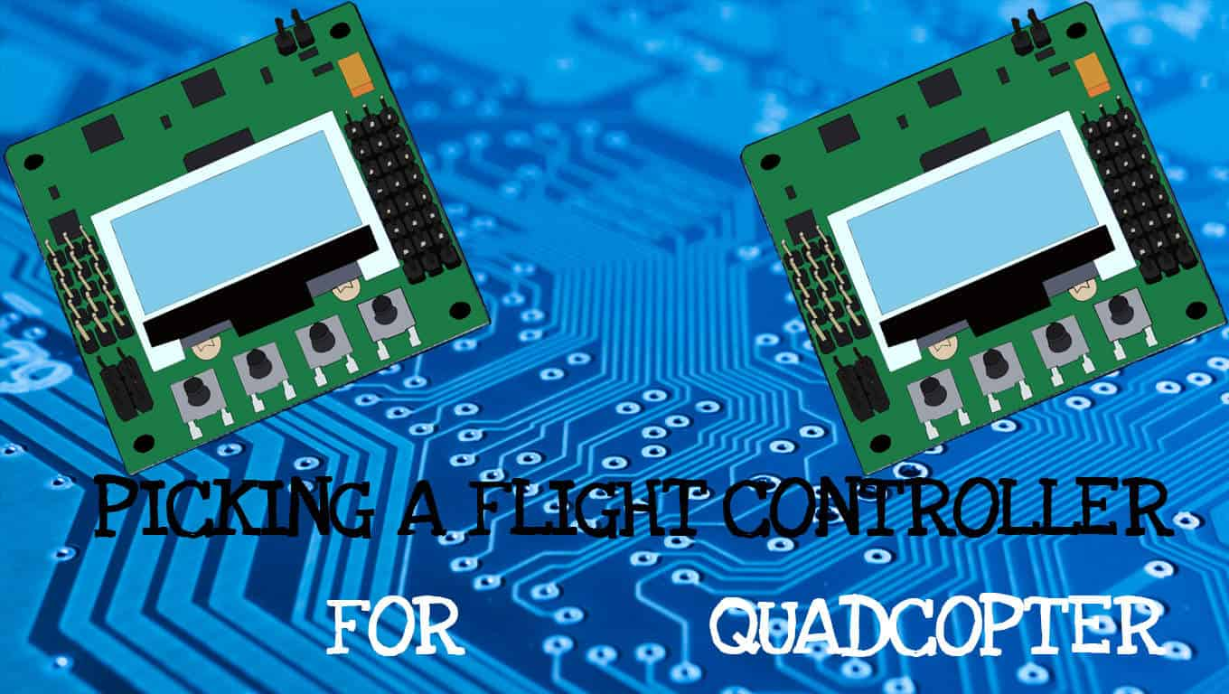 Best flight controller for quadcopter [2018] : How do I choose? - Droney Bee