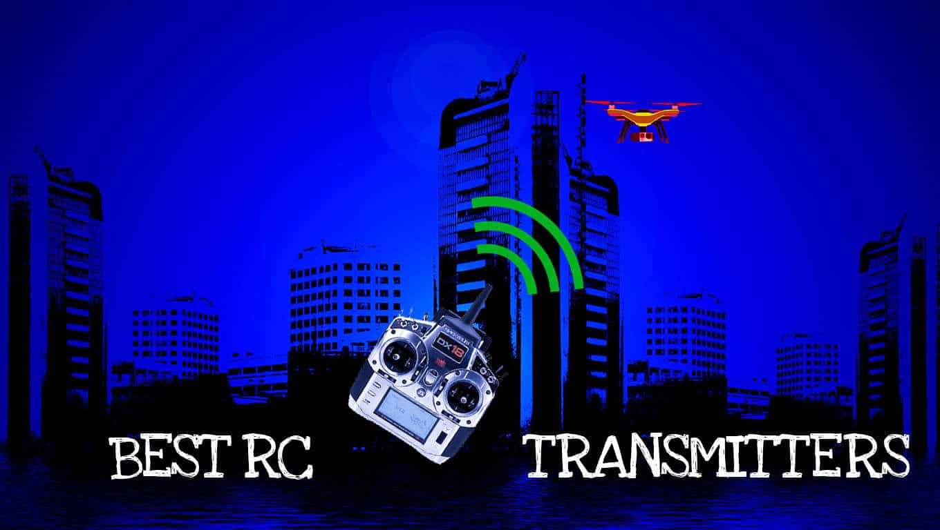 BEST RC Transmitter: Buy Guide & Reviews[2019] - Droney Bee