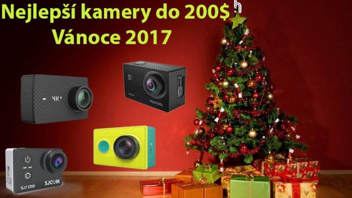 Tipy na nejlepší kamery do 200$ (Vánoce 2017)