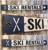 Ski Rentals. Rustic 4 Foot Long Wood Sign. Great for Lake ...