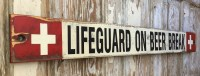 Lifeguard On Beer Break. Rustic 4 Foot Long Wood Sign ...