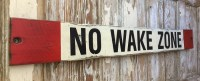 No Wake Zone. 4 Ft Long Wood Sign. Distressed sign. Great ...