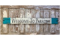 Welcome To Paradise. Rustic 4 Foot Long Wood Sign. Great ...