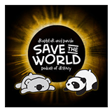 Dropbear and Panda Save the World Podcast of Destiny