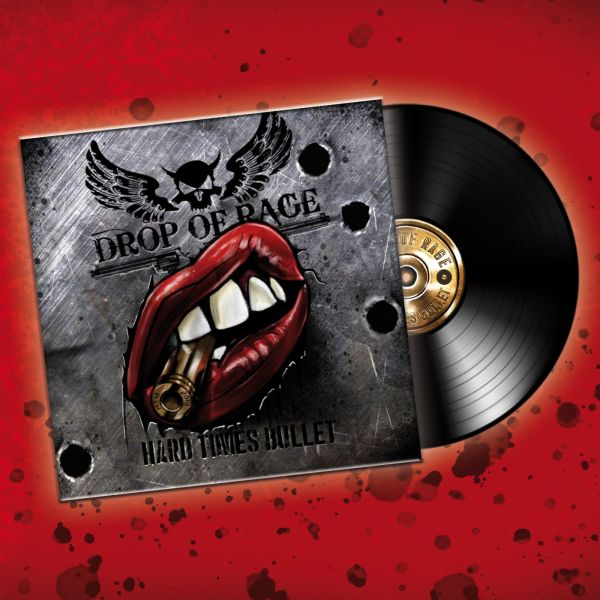 DROP OF RAGE Vinyl-Web Drop of rage - Hard Times Bullet (Vinyl)