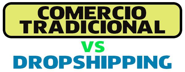 Dropshipping vs Comercio tradicional
