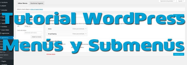 Tutorial sobre menús y submenús en WordPress