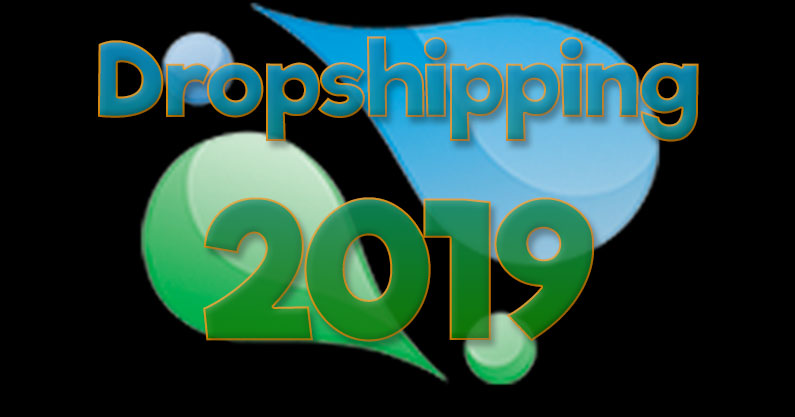 Dropshipping 2019