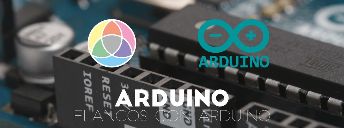 Flancos de subida y bajada con Arduino