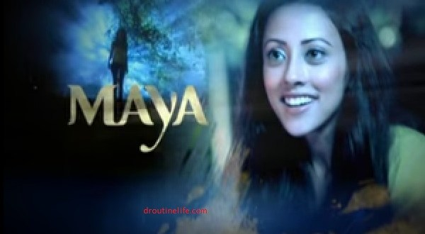 Maya Serial on Zindagi | Maya Images | Posters | Wallpapers | Pics | Timings | Repeat Telecast Timings | Star Cast | Plot
