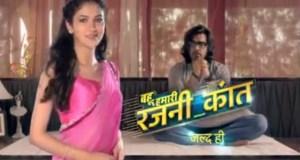 Bahu Hamari Rajnikanth   Cast   Story   Timings   Repeat Telecast Timings   Pics   Photos   Images