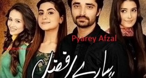 Pyare Afzal | Pyaare Afzal | Pyarey Afzal | Story |Timing | Repeat telecast timing | Cast