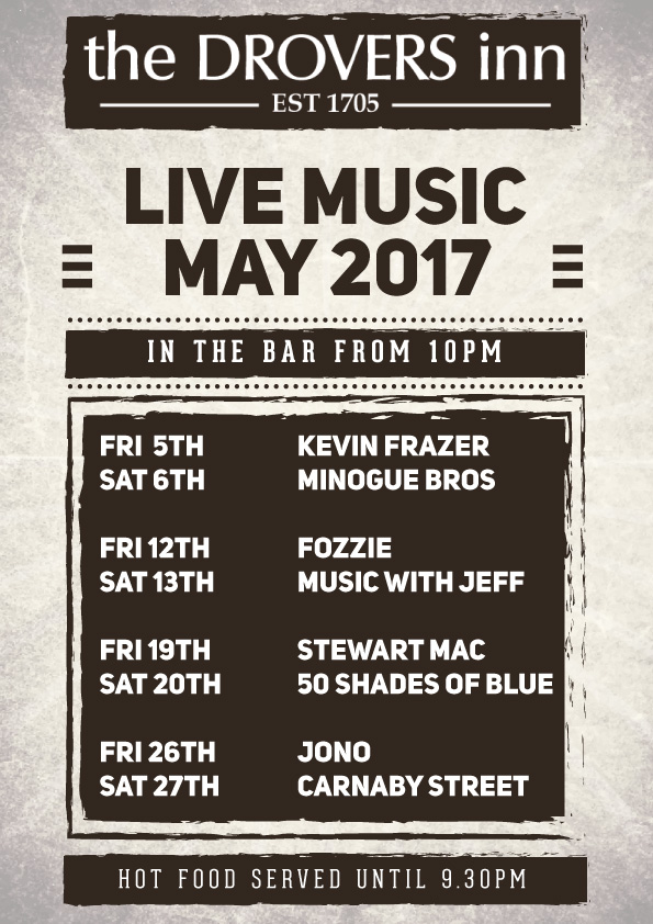 Drovers Inn Live Music May