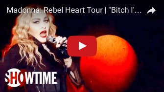 Watch B*tch I'm Madonna from the Rebel Heart Tour special