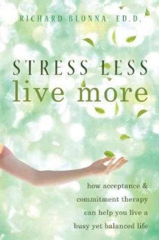 Stress Less Live More - Dr. Rich Blonna