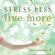 Stress Less, Live More (2010)