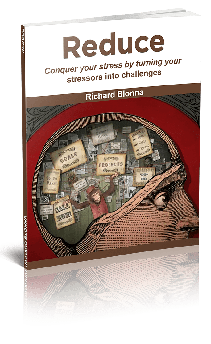 Conquer Your Stress by Learning to Reduce - Dr. Rich Blonna