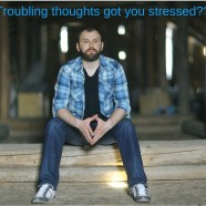 Understanding Unhelpful Stressful Thoughts