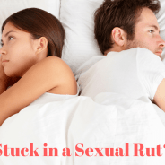 How Clients Get Stuck in a Sexual Rut