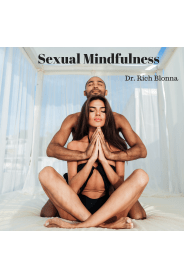 Sexual Mindfulness Course - Dr. Rich Blonna