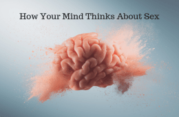 Sexual Mindfulness Book: Ch. 2 How Your Mind Thins About Sex