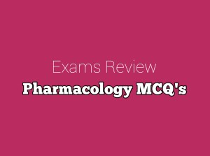 Pharmacology MCQ's With Answers