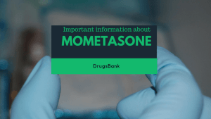 Important information about Mometasone