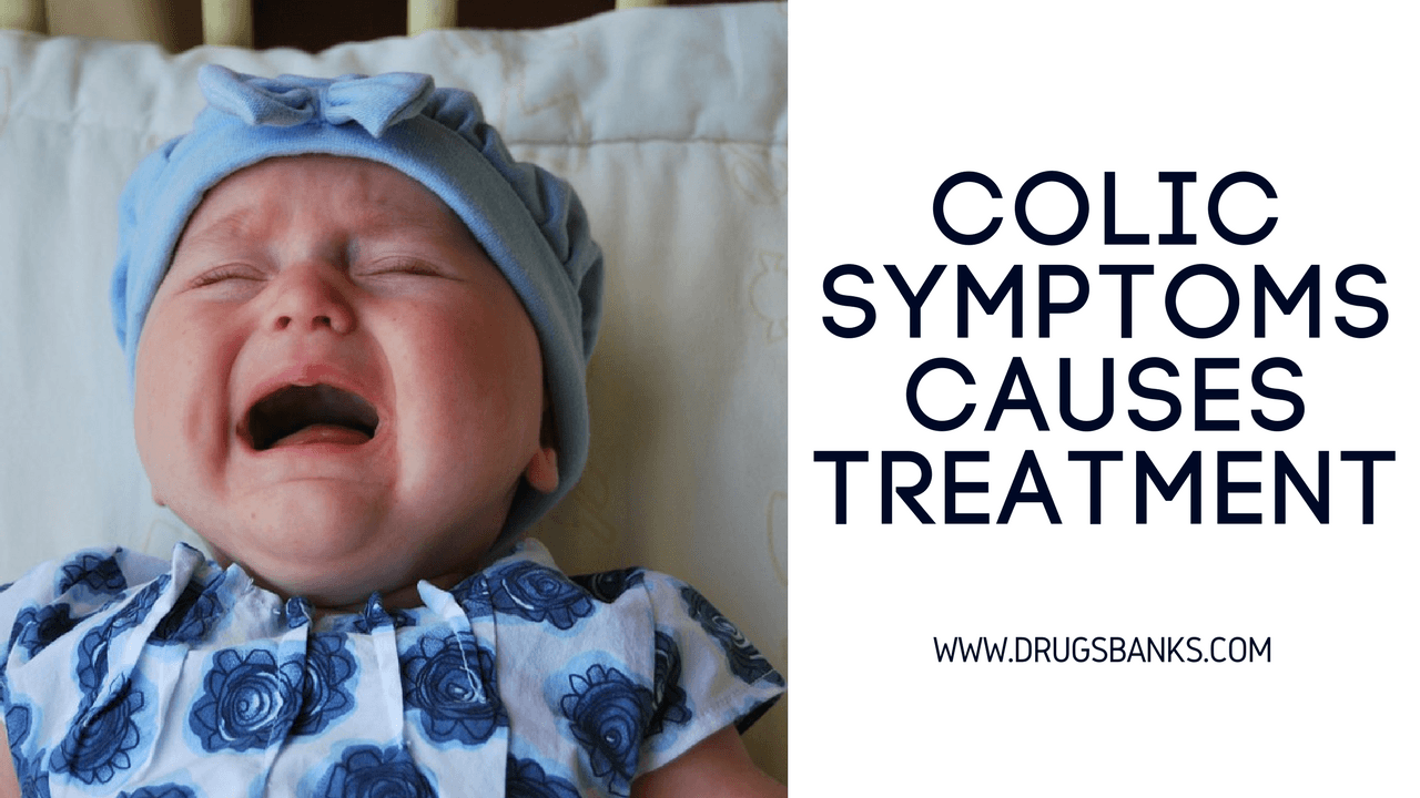 Your Baby Got Colic: Symptoms Causes And Treatment ...