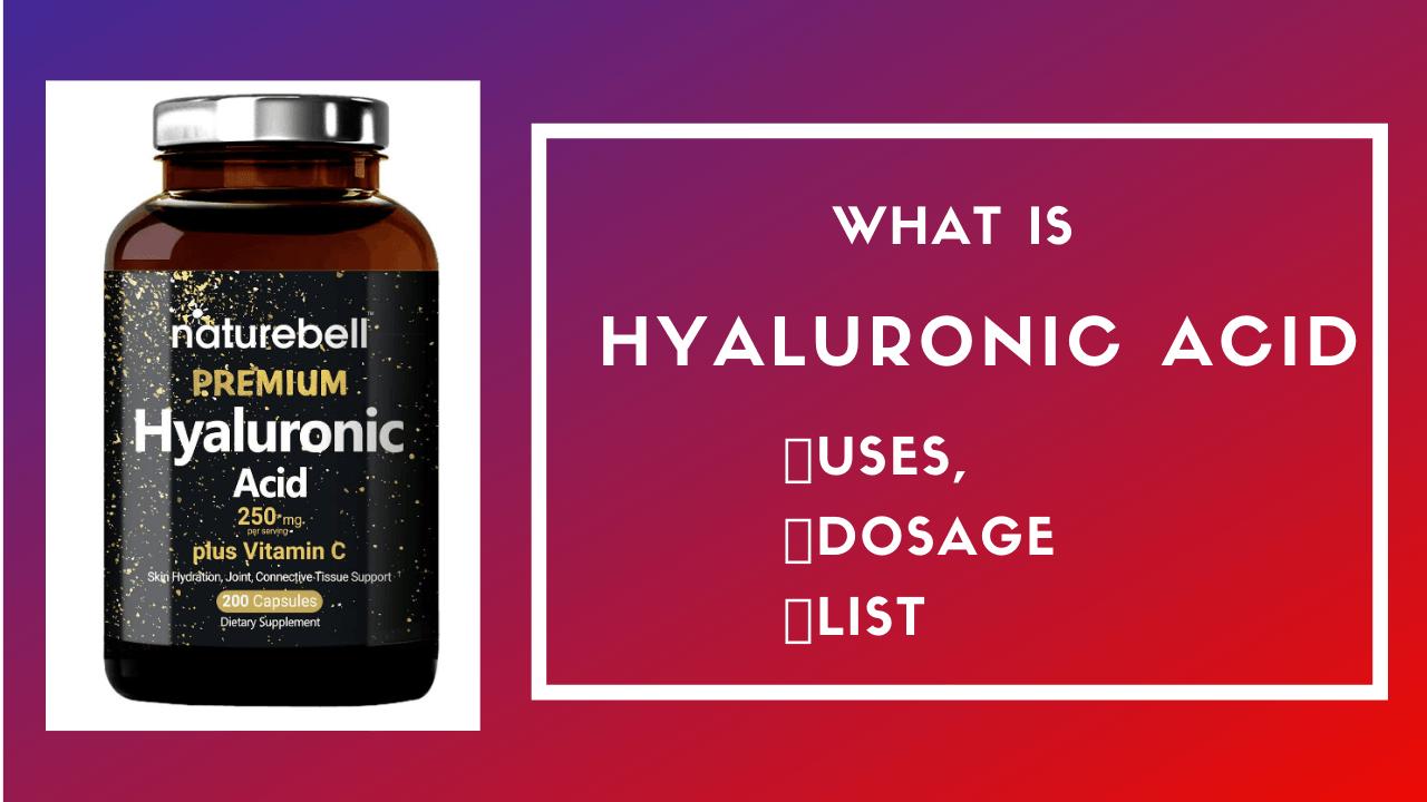 Best hyaluronic acid supplements