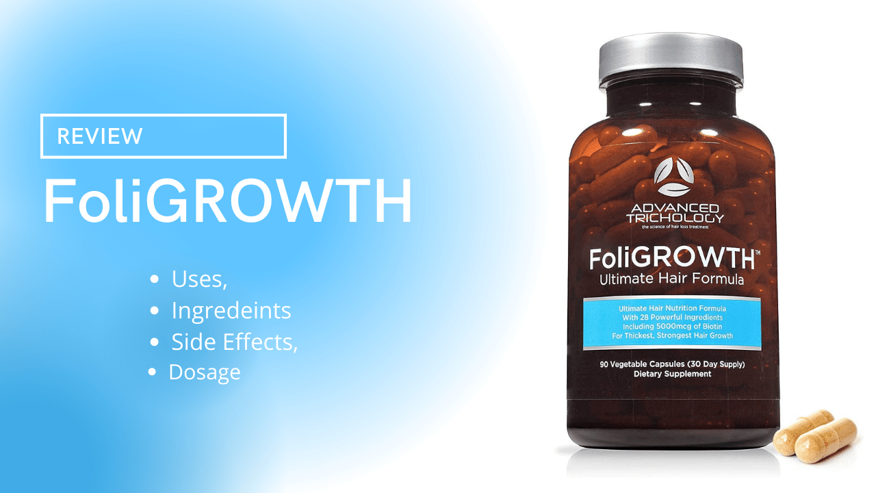 Foligrowth Review