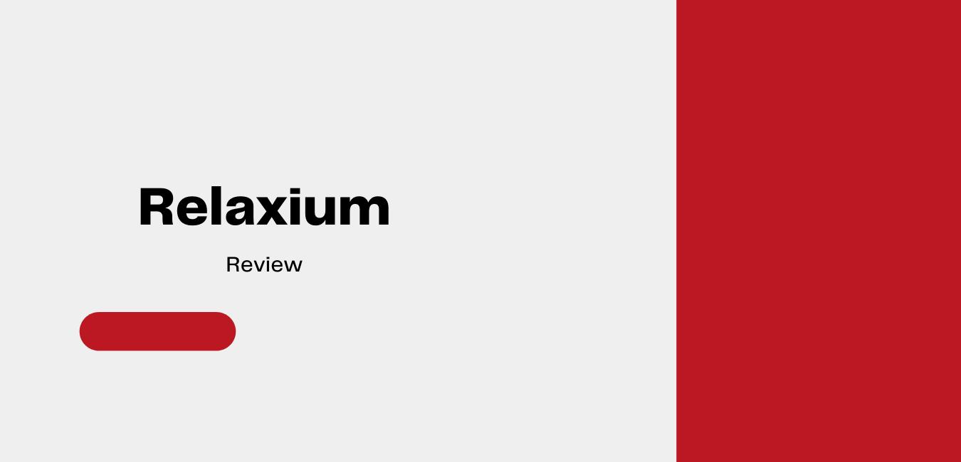 Relaxium review