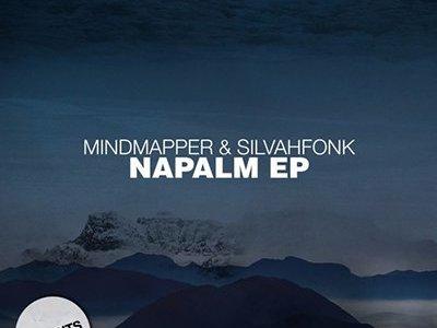 Mindmapper & Silvahfonk - Napalm EP