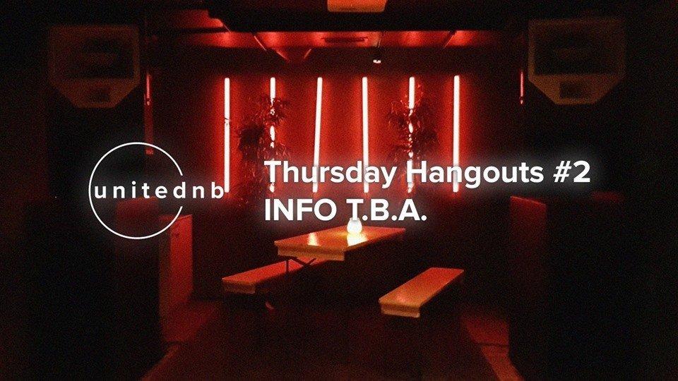 UniteDNB // Thursday Hangouts #2 - Free Entry