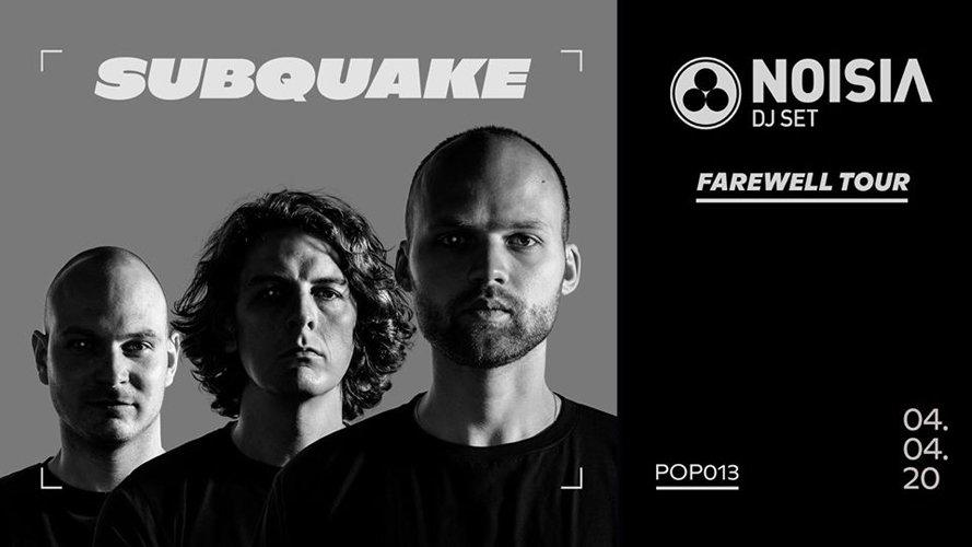 Subquake - Noisia (Farewell Tour)