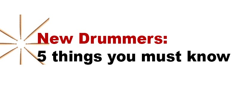 5things-new-drummers-must-know