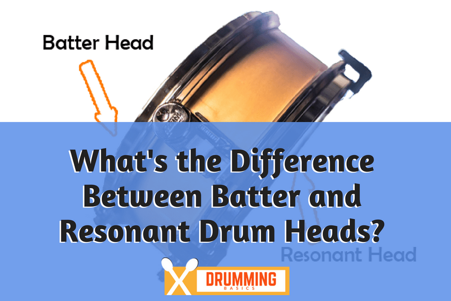 Difference Between Batter and Resonant Drum Heads