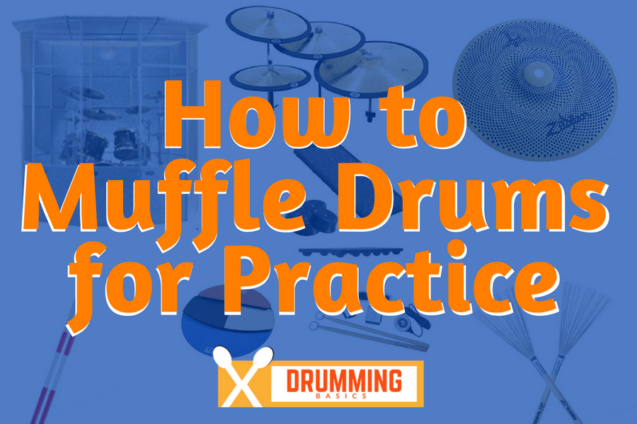 How to Muffle Drums for Practice