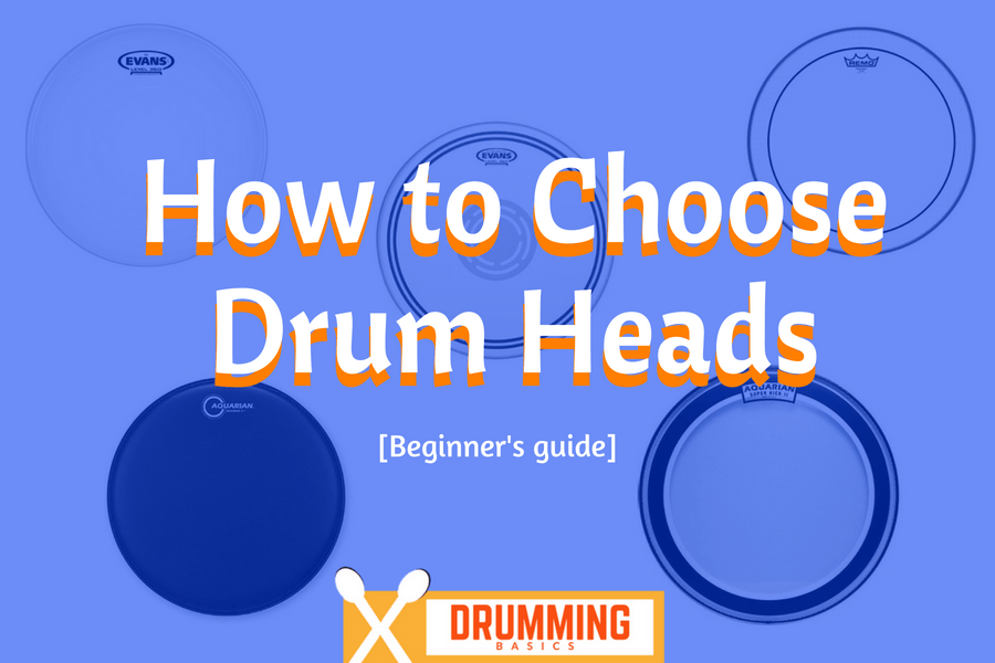 How to Choose Drum Heads