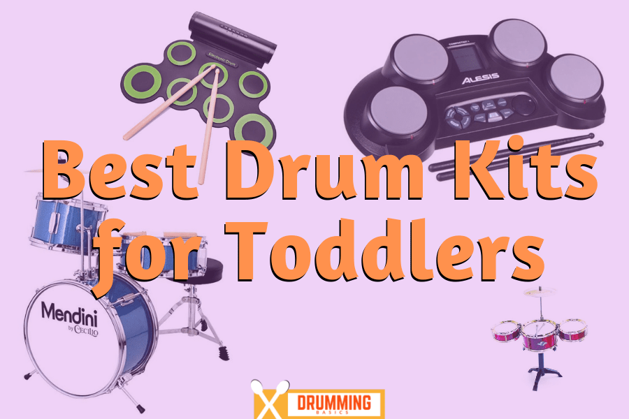 Best Drum Kits for Toddlers