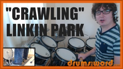 """Crawling"" - (Linkin Park) Full-Song Video Drum Lesson Notation Chart Transcription Sheet Music Drum Lesson"