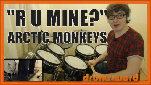 """R U Mine?"" - (Arctic Monkeys) Full-Song Video Drum Lesson Notation Chart Transcription Sheet Music Drum Lesson"