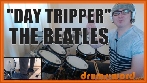 """Day Tripper"" - (The Beatles) Full-Song Video Drum Lesson Notation Chart Transcription Sheet Music Drum Lesson"