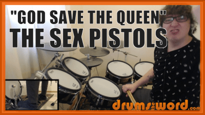 """God Save The Queen"" - (The Sex Pistols) Full-Song Video Drum Lesson Notation Chart Transcription Sheet Music Drum Lesson"